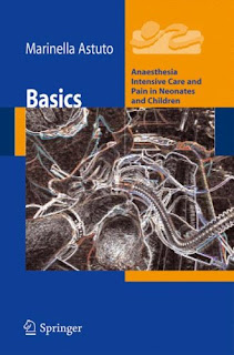 Basics: Anesthesia Intensive Care and Pain in Neonates and Children 1