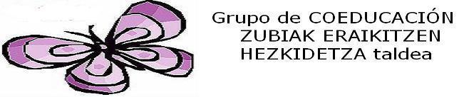 Grupo Coeducación ZUBIAK ERAIKITZEN Hezkidetza taldea