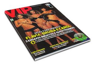 Revista Vip - Dezembro 2007 -Flávia, Bruna e Carol