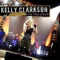 Kelly Clarkson The Live Album | músicas