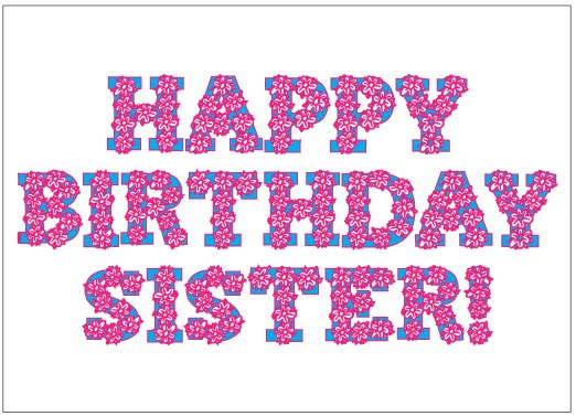 happy birthday wishes for sister. Printable Sister Birthday