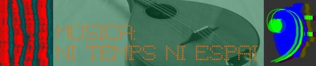 Música: Ni Temps Ni Espai