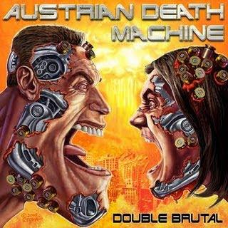 Austrian Death Machine - Double Brutal Ausrian+Death+Machine+-+Double+Brutal