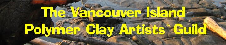 The Vancouver Island Polymer Clay Artists' Guild
