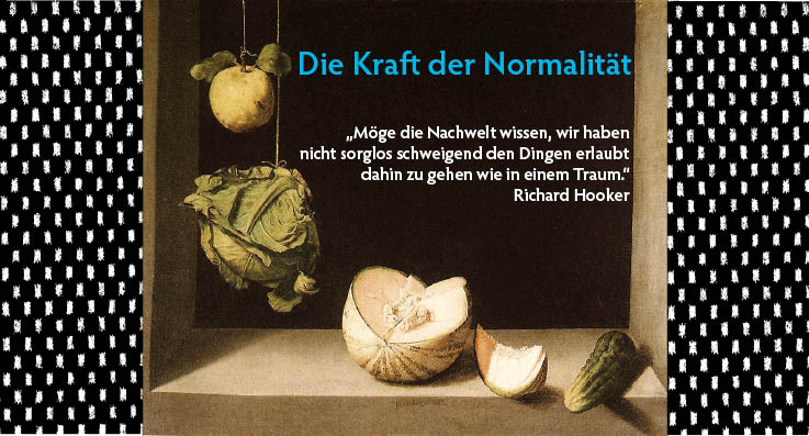 Die Kraft der Normalitt