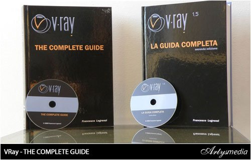 VRay - THE COMPLETE GUIDE