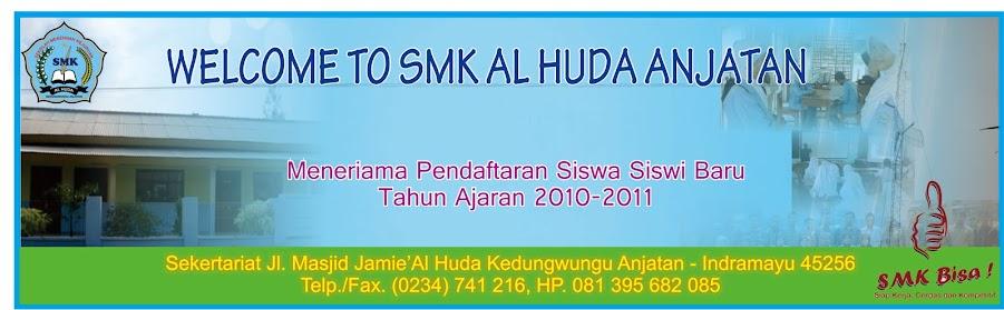SMK AL HUDA ANJATAN
