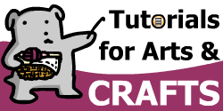 Arts and Crafts Tutorials