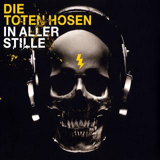 Die Toten Hosen In Aller Stille caratulas del nuevo disco, portada, arte de tapa, cd covers, videoclips, letras de canciones, fotos, biografia, discografia, comentarios, enlaces, melodías para movil
