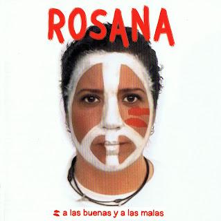 Ficha del disco de Rosana, A Las Buenas y A Las Malas, canciones, carátula, portada, detalles e información sobre el disco  caratulas