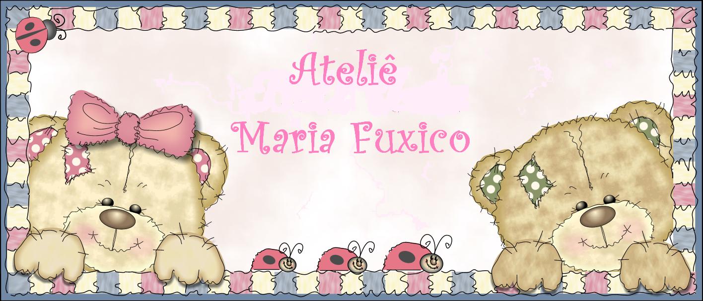 Ateliê Maria Fuxico