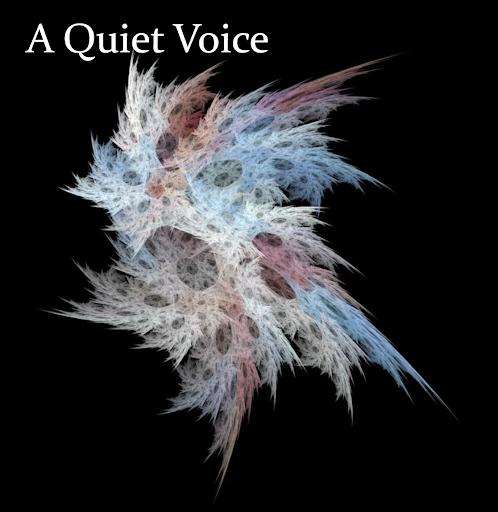 A Quiet Voice