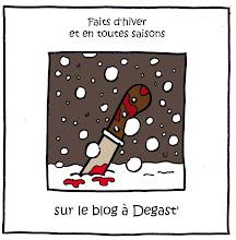Le Blog à Degast'