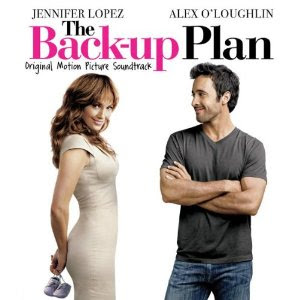 Jennifer Lopez Song List on The Backup Plan Movie Soundtrack  Song List    Jennifer Lopez