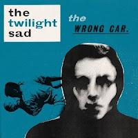The Twilight Sad, The Wrong Car, cd, audio, box, art