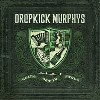 Dropkick Murphys, Going Out in Style, cd, cover, new, album