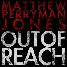 Out of reach by Matthew Perryman Jones
