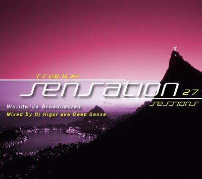 Dj Higor - Trance Sensation 27 Ep27