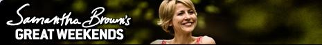 Travel Channel | Samantha Brown's Great Weekends