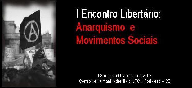 I Encontro Libertário: Anarquismo e Movimentos Sociais