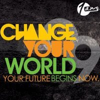 Change YOUR world.