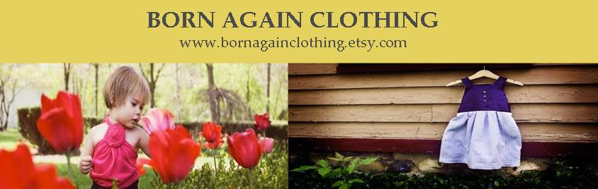 Born again clothing