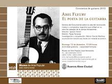 estreno. Abel Fleury, el poeta de la guitarra
