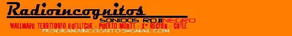 www.radioIncongnitos.tk
