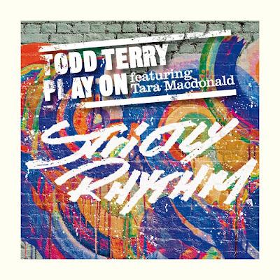 Todd Terry Feat Tara Macdonald - Play On