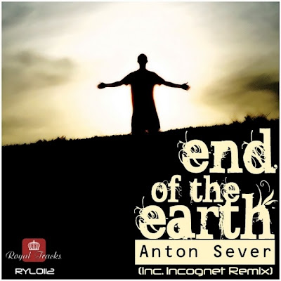 Anton Sever - End Of The Earth (Incl. Incognet Remix)