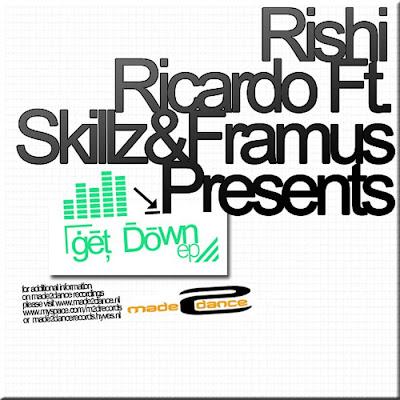 Rishi RICARDO feat SKILLZ/FRAMUS - Get Down