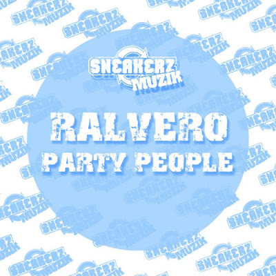 Ralvero - Party People(The Remixes)