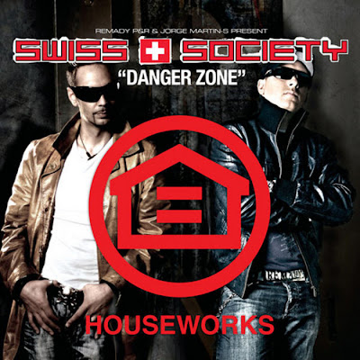 REMADY P&R / JORGE MARTIN S present SWISS SOCIETY - Danger Zone