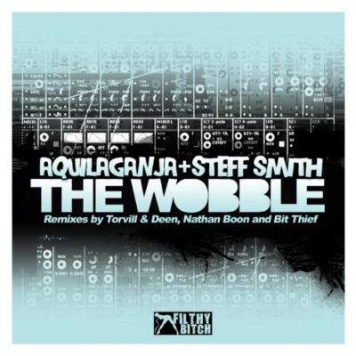 AQUILAGANJA / STEPH SMITH - The Wobble