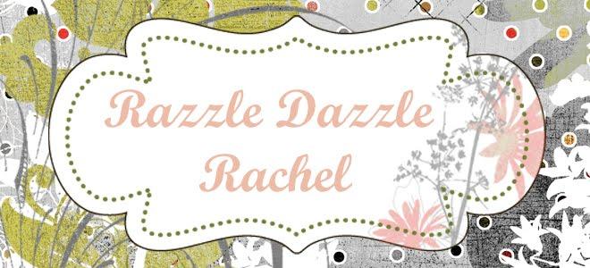 Razzle Dazzle Rachel
