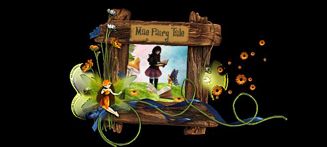Mae Fairy Tale