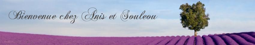 Anis et Souleou -プロヴァンスへの扉-