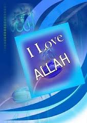 I LOVE ALLAH S.W.T