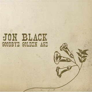 Jon Black : Goodbye Golden Age