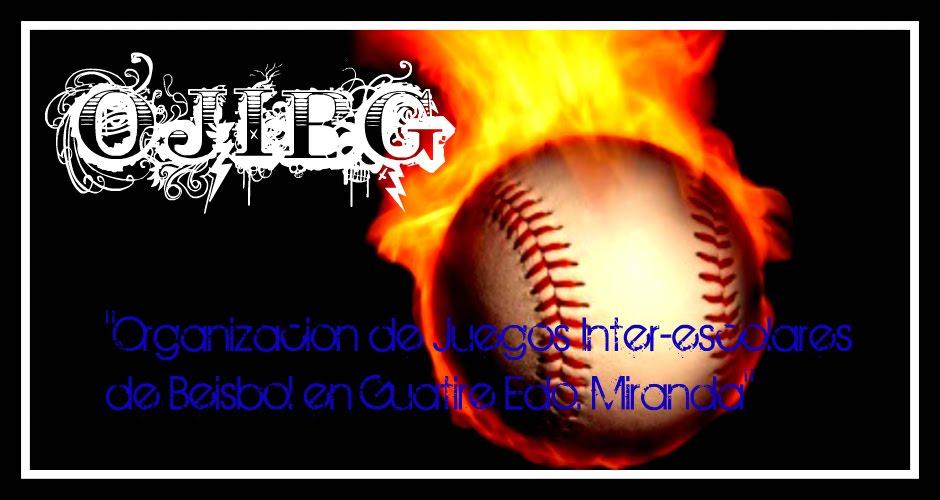 """""""Organizacion de Juegos Inter-escolares de Beisbol en Guatire Edo. Miranda"""" (OJIBG)"""