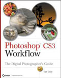 Photoshop CS3 Workflow: The Digital Photographer's Guide