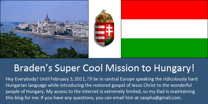 Braden's Super Cool Mission to Hungary!