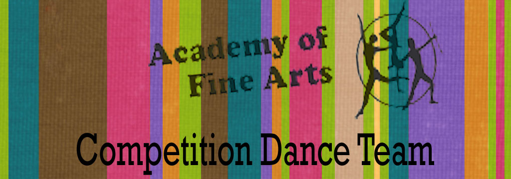 Academy of Fine Arts-Dance Competition Team