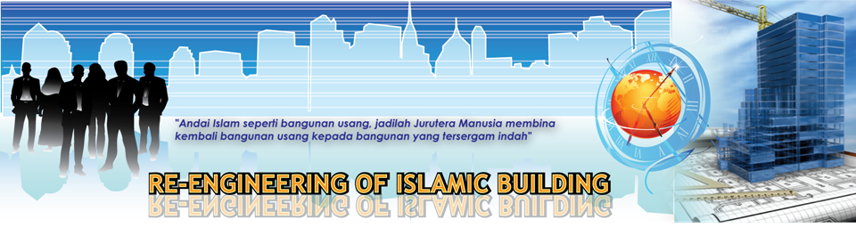 RE-ENGINEERING OF ISLAMIC BUILDING