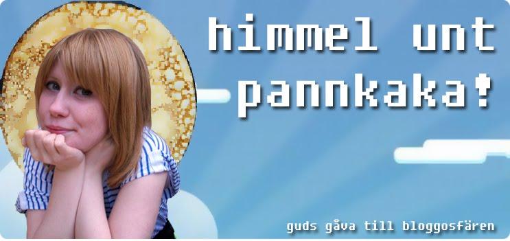 Himmel unt Pannkaka!