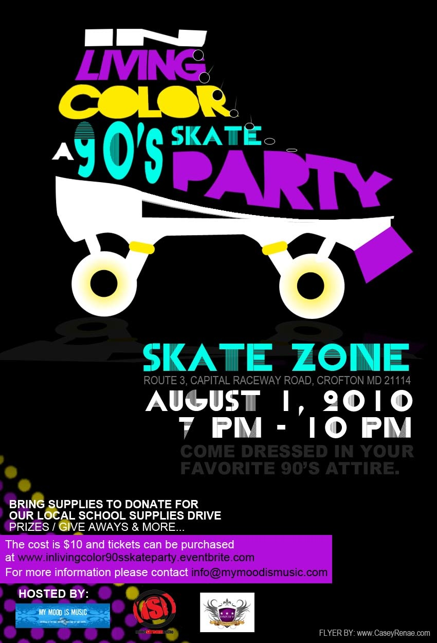 Skate Party Flyer http://www.msstyleandgrace.com/2010/07/event-alert-in-living-color-90s-skate.html
