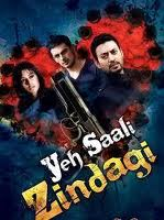 Yeh Saali Zindagi movie mp3 Songs