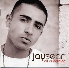 images Download Jay Sean All Or Nothing (2009) Full Album....