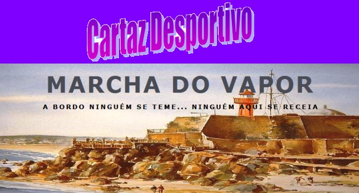 Marcha do Vapor Cartaz Desportivo