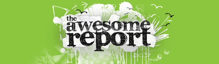 The Awesome Report